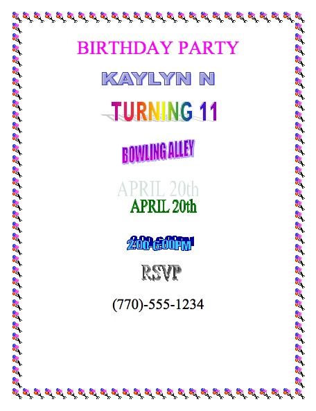 Tech lesson 10 3 posters and invitations come to my birthday party students create and save birthday flyer with title name location date time and border students center text using alignment uses at least one example stopboris Images